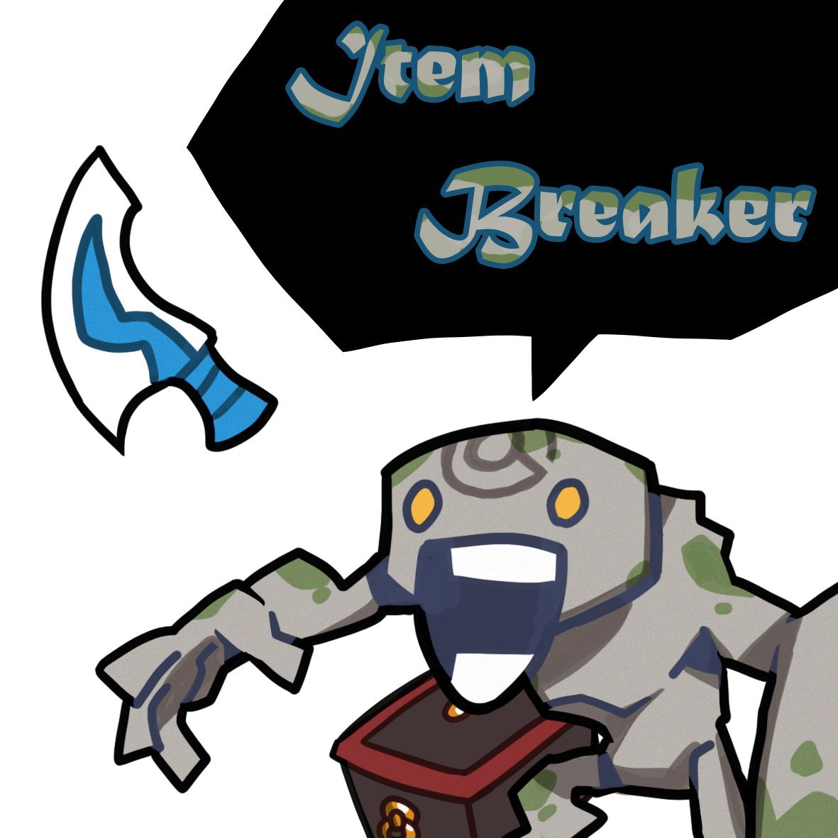 Item Breakers